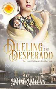 Dueling the Desperado